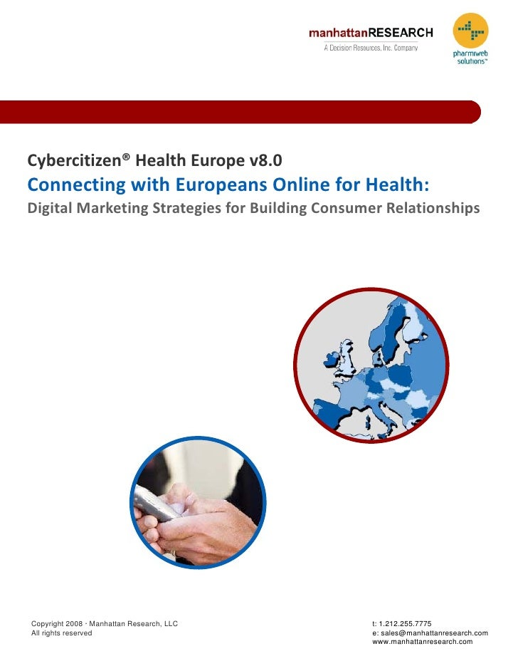Cybercitizen®HealthEuropev8.0 ConnectingwithEuropeansOnlineforHealth: DigitalMarketingStrategiesforBuilding...