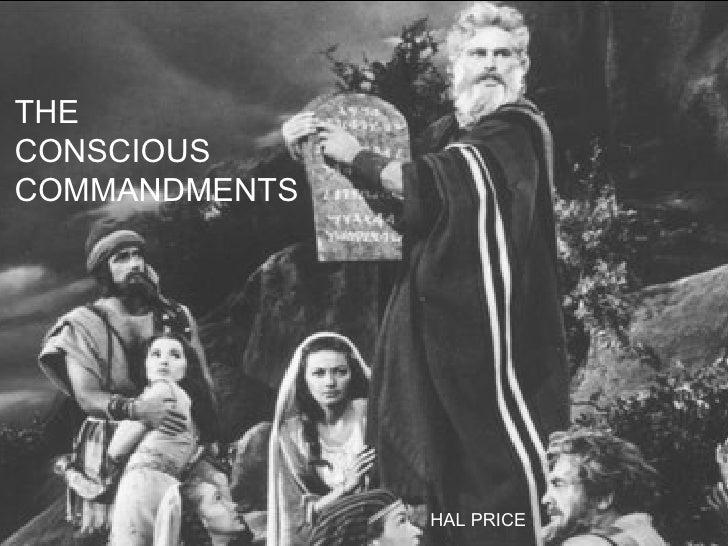 THE  CONSCIOUS COMMANDMENTS HAL PRICE