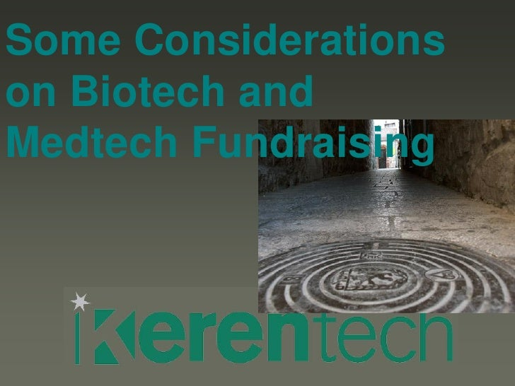 Some Considerations on Biotech and Medtech Fundraising
