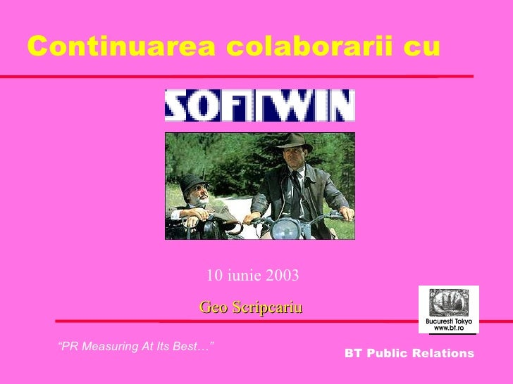 Continuarea colaborarii cu 10 iunie 2003 Geo Scripcariu