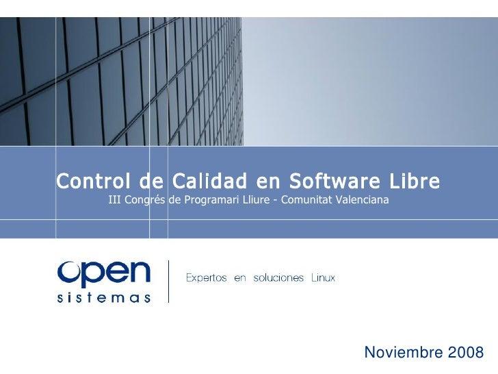 Control Calidad en Software Libre
