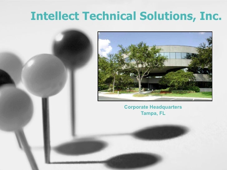 Intellect Technical Solutions, Inc. Corporate Headquarters Tampa, FL