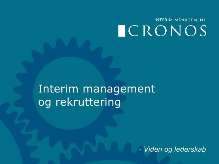 Interim management og rekruttering -  Viden og lederskab