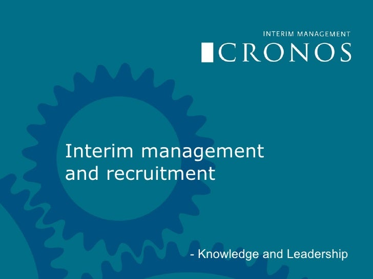 Interim management and recruitment - Knowledge and Leadership