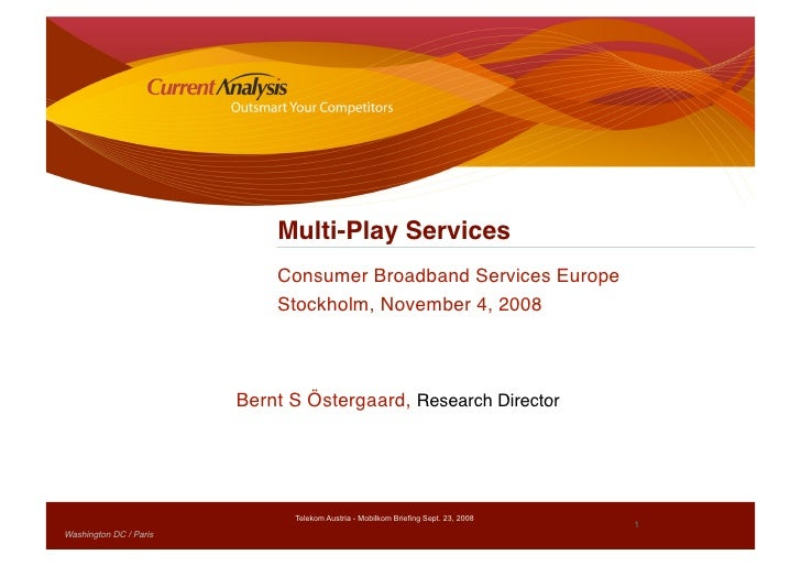 Multi-Play Services                               Consumer Broadband Services Europe                                Stockh...