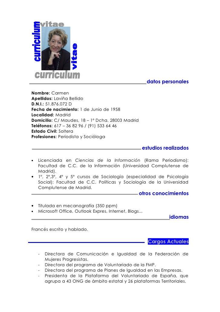 datos personales  Nombre: Carmen Apellidos: Laviña Bellido D.N.I.: 51.876.072 D Fecha de nacimiento: 1 de Junio de 1958 Lo...