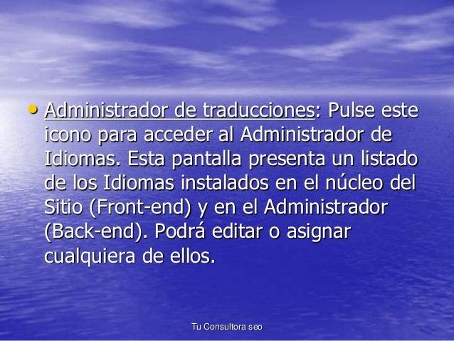 • Administrador de traducciones: Pulse este  icono para acceder al Administrador de  Idiomas. Esta pantalla presenta un li...