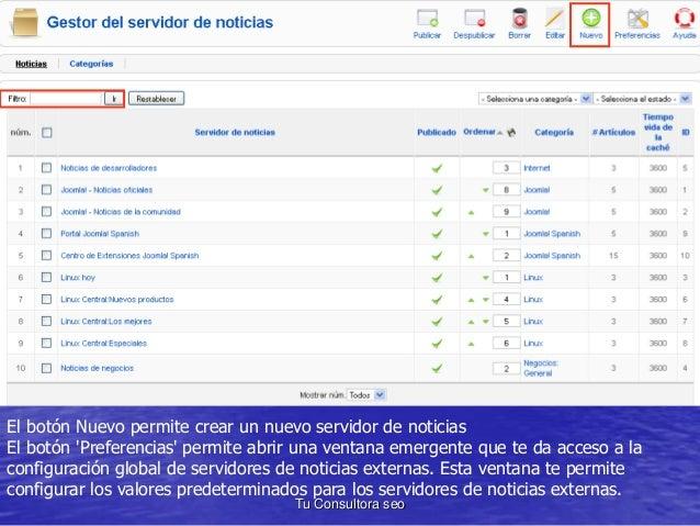 El botón Nuevo permite crear un nuevo servidor de noticias  El botón 'Preferencias' permite abrir una ventana emergente qu...