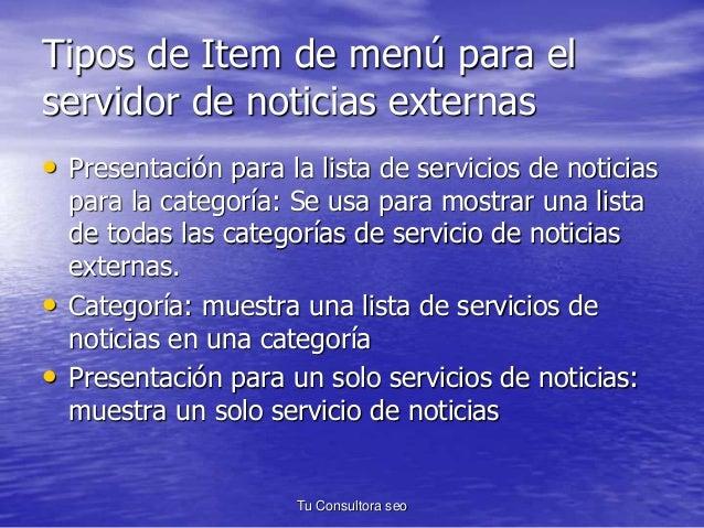 Tipos de Item de menú para el  servidor de noticias externas  • Presentación para la lista de servicios de noticias  para ...