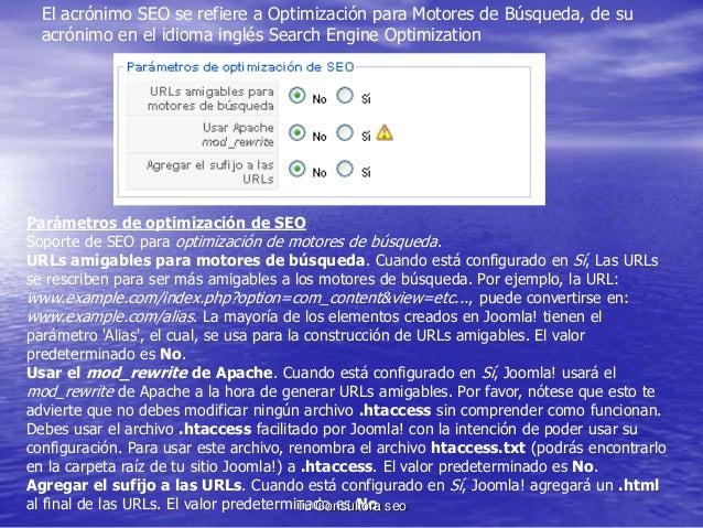 El acrónimo SEO se refiere a Optimización para Motores de Búsqueda, de su  acrónimo en el idioma inglés Search Engine Opti...