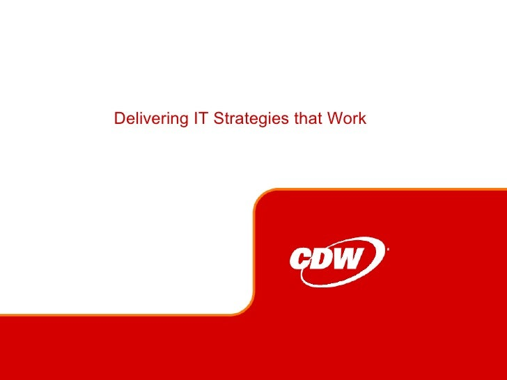Delivering IT Strategies that Work