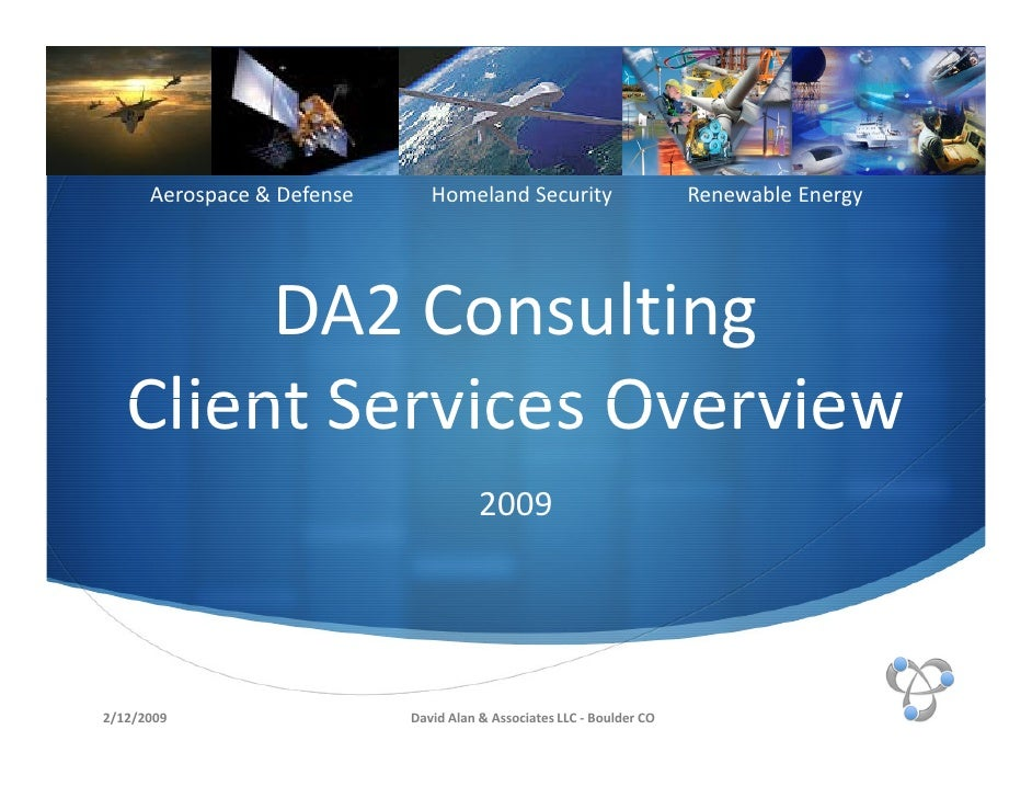 Aerospace & Defense      Homeland Security                       Renewable Energy             DA2 Consulting    Client Ser...