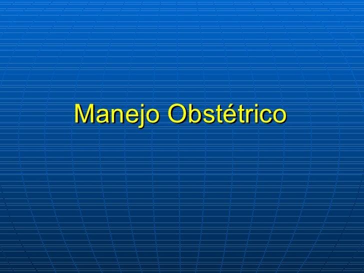 Manejo Obstétrico