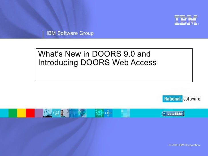 What's New in DOORS 9.0 and Introducing DOORS Web Access