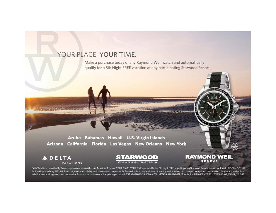 YOUR PLACE. YOUR TIME.                                                    Make a purchase today of any Raymond Weil watch ...