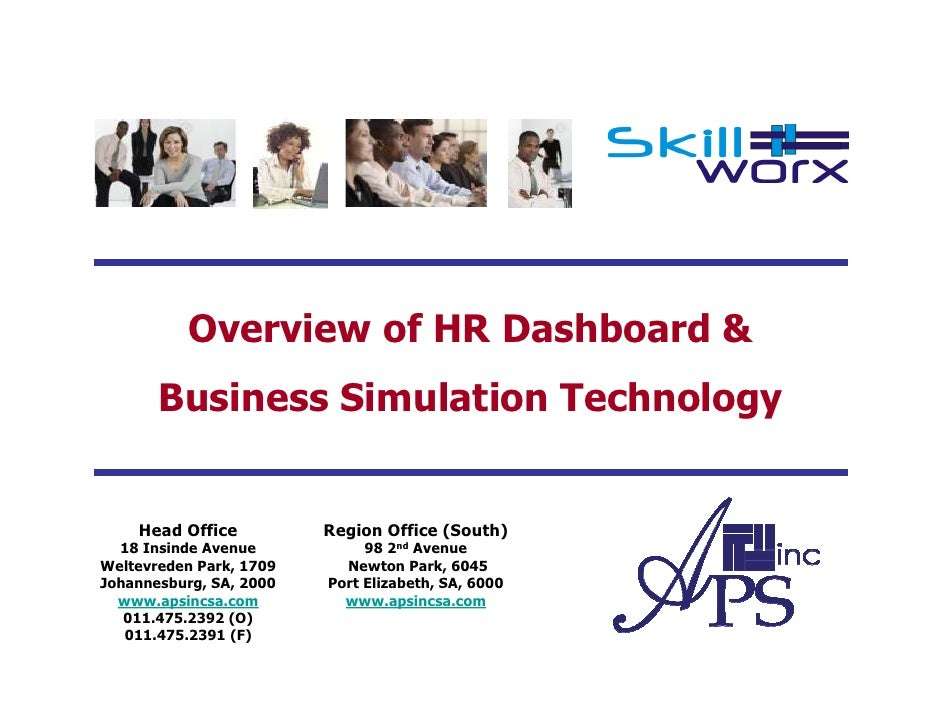 Overview of HR Dashboard &        Business Simulation Technology       Head Office          Region Office (South)         ...