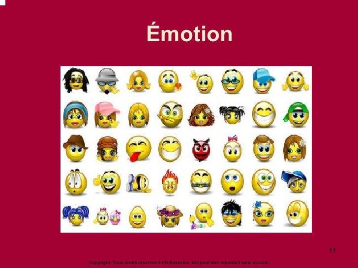 Émotion Copyright. Tous droits réservés à FB-Associés. Net peut être reproduit sans accord.