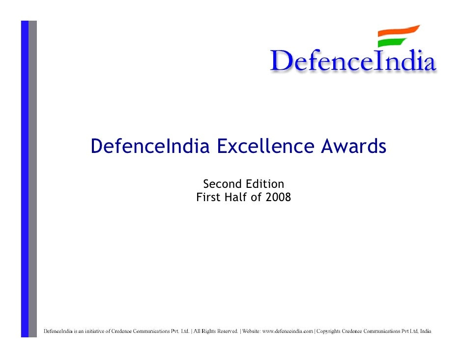 DefenceIndia Excellence Awards            Second Edition           First Half of 2008