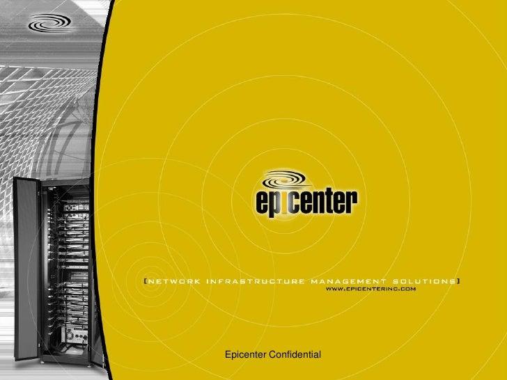 Epicenter Confidential