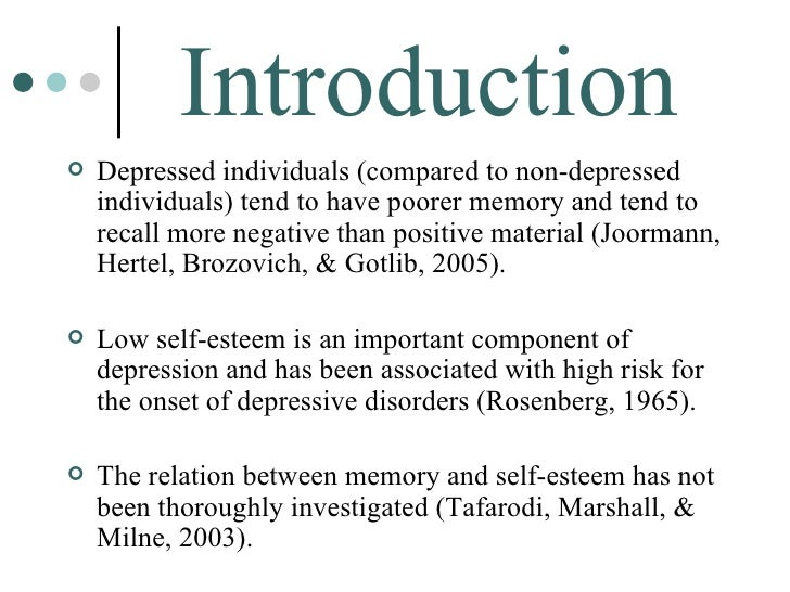 effect of self esteem on memory The relationship of pse and memory as well as valence effects on the  affect  self-concept and self-related optimism, such as depression (eg stone et al.