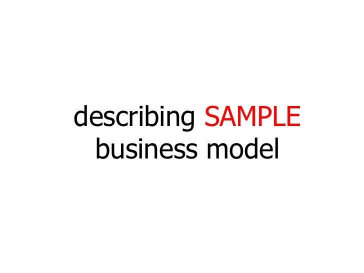 describing SAMPLE  business model