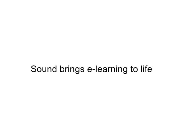Sound brings e-learning to life