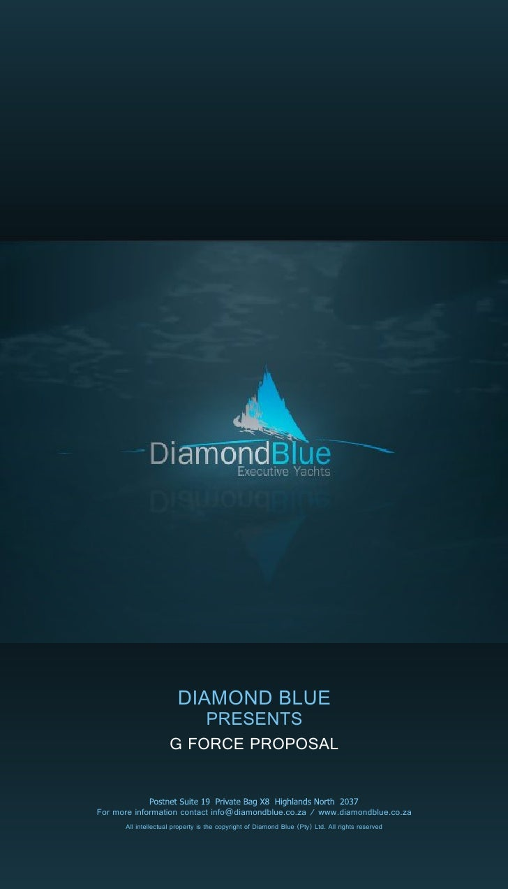 DIAMOND BLUE                          PRESENTS                      G FORCE PROPOSAL   For more information contact info@d...