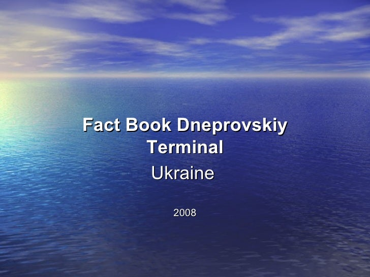 Fact Book Dneprovskiy Terminal Ukraine   2008