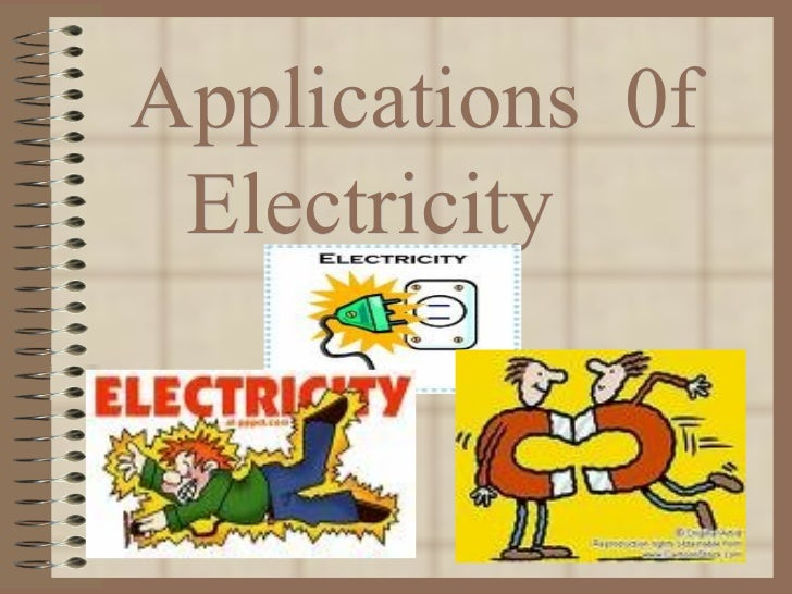 Applications  0f Electricity