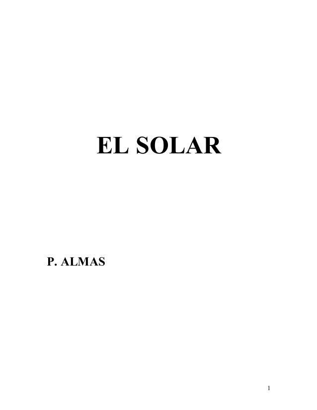EL SOLAR P. ALMAS 1
