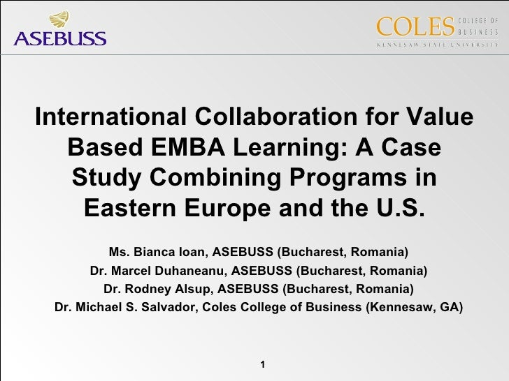 International Collaboration for Value Based EMBA Learning: A Case Study Combining Programs in Eastern Europe and the U.S. ...