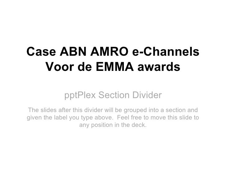 Event Driven Marketing @ ABN AMRO e-Channels Slide 2