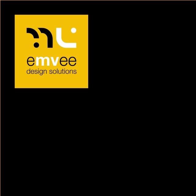 about us emvee design solutions was conceived in the year 2003. It was a conscious decision of two like minded people work...