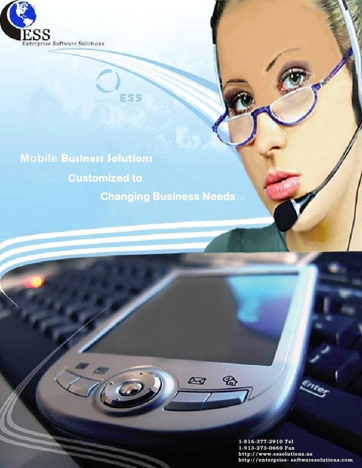 Mobile Business Solutions          Customized to                Changing Business Needs                                   ...
