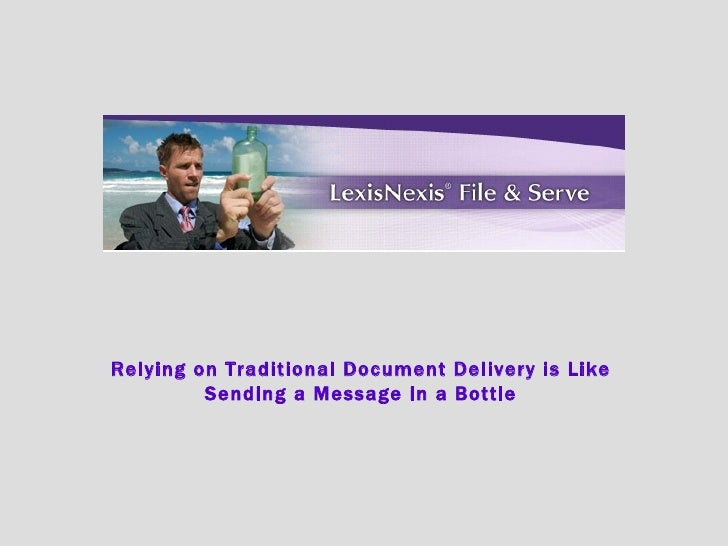 Relying on Traditional Document Delivery is Like Sending a Message in a Bottle