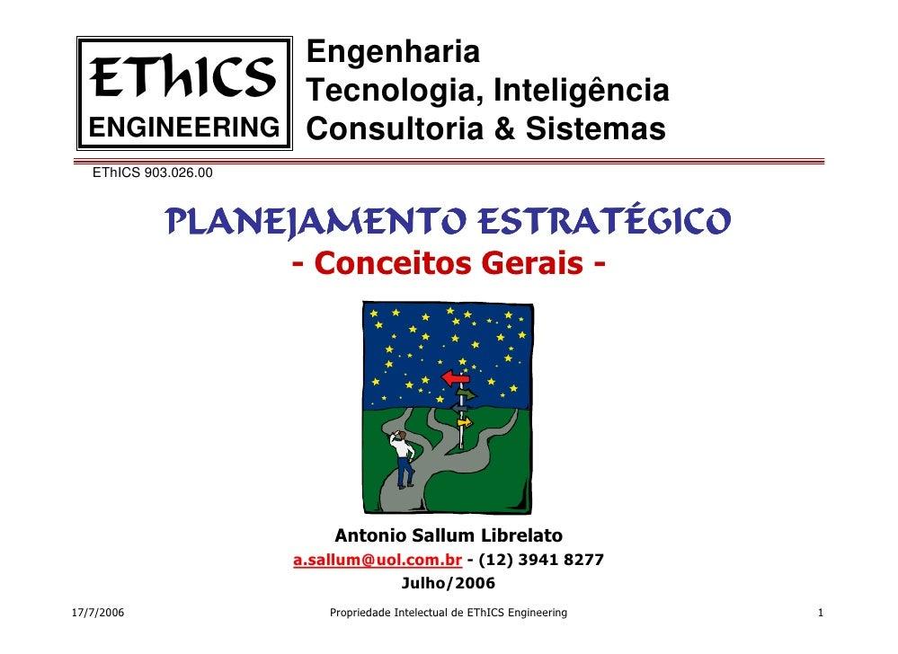 Engenharia    EThICS     Tecnologia, Inteligência   ENGINEERING Consultoria & Sistemas    EThICS 903.026.00               ...