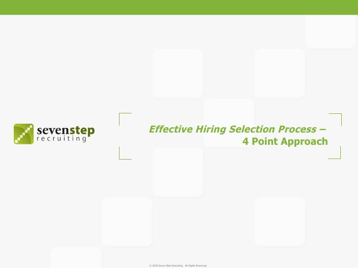 Effective Hiring Selection Process –  4 Point Approach