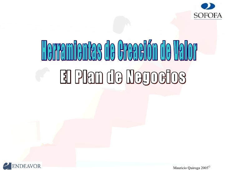 Herramientas de Creación de Valor El Plan de Negocios