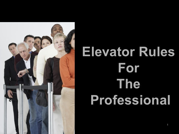 Elevator Rules  For  The  Professional