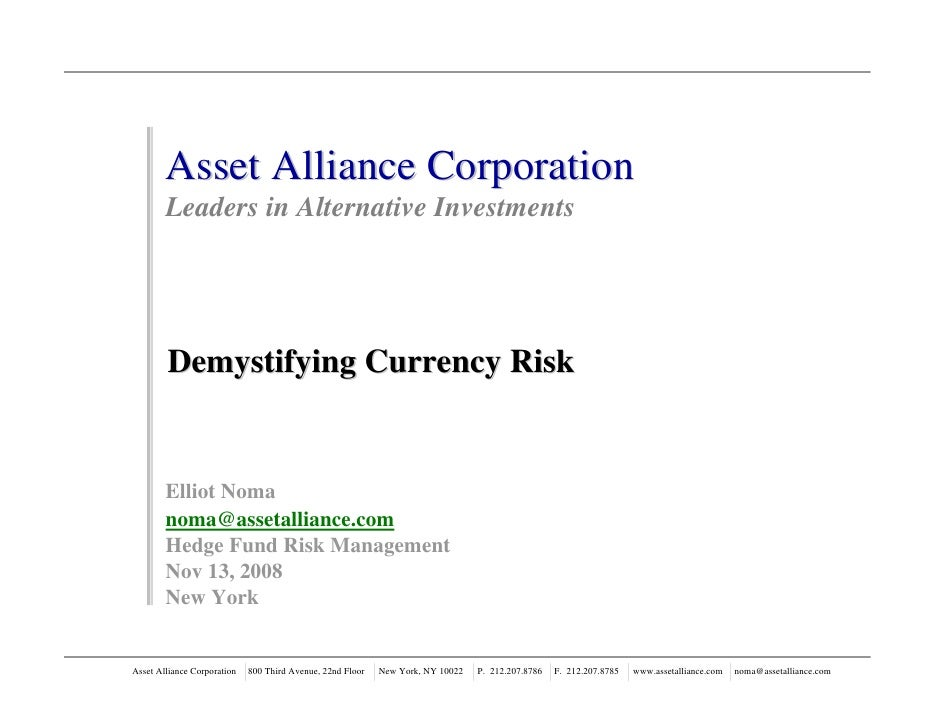 Asset Alliance Corporation         Leaders in Alternative Investments             Demystifying Currency Risk           Ell...