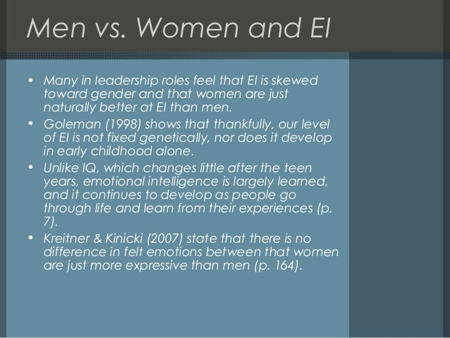 emotional intelligence of men and women Men joke that women can't parallel-park, women say men have all the emotional intelligence of a plank of wood and so it goes on but now scientists say these.