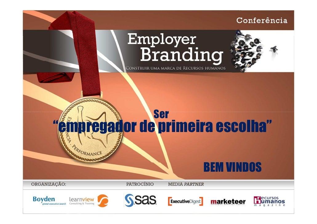"""Ser          """"empregador de primeira escolha""""                                          BEM VINDOS  José Bancaleiro – Nov. ..."""