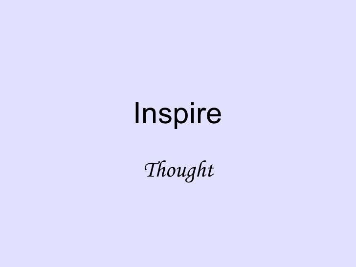 Inspire Thought