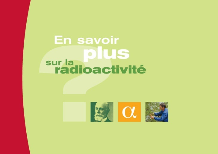 Qu'est-ce que                                                                              ?       la radioactivité ?     ...