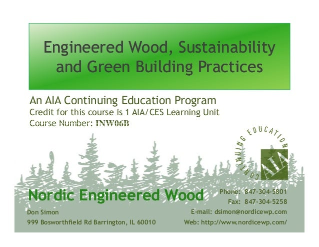 Engineered wood sustainability and green building practices for Why is wood sustainable