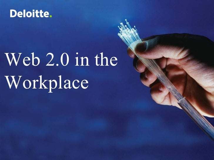Web 2.0 in the Workplace
