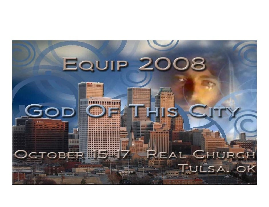 """The God of This City""     Real Church Tulsa, Oklahoma"