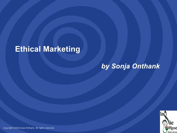 Ethical Marketing   by Sonja Onthank