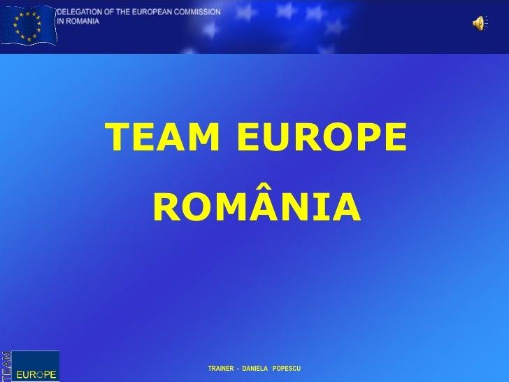 TEAM EUROPE ROMÂNIA