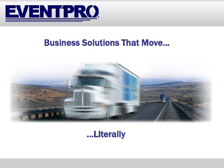 Business Solutions That Move…              …Literally